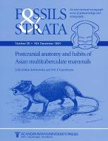 Postcranial Anatomy and Habits of Asian Multituberculate Mammals - Fossils and Strata Monograph Series (Paperback)