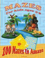 Maze for Kids Ages 4-8: Activity Book for kids 6-8, 8-12 The Maze Workbook for Children with three levels easy, medium, and hard (Paperback)