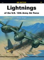 Lightnings of the U.S. 12th Army Air Force - Air Battles (Paperback)