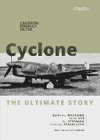 Caudron CR.714 C1 Cyclone: The Ultimate Story (Hardback)