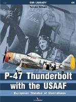 P-47 Thunderbolt with the Usaaf - European Theatre of Operations - SMI (Paperback)