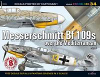 Messerschmitt Bf 109s Over the Mediterranean. Part 1 - Mini Topcolors (Paperback)