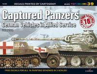 Captured Panzers: German Vehicles in Allied Service - Mini Topcolors (Paperback)