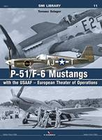 P-51/F-6 Mustangs with the Usaaf - European Theater of Operations - SMI Library (Paperback)