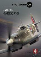 On the Fly - Spotlight on (Hardback)