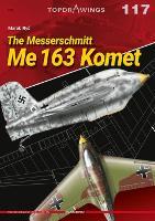 The Messerschmitt Me 163 Komet - TopDrawings (Paperback)
