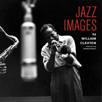 Jazz Images by William Claxton - Jazz Images Series