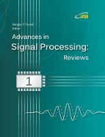 Advances in Signal Processing: Reviews, Book Series, Vol. 1 (Paperback)