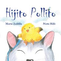 Hijito pollito (Hardback)