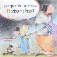 ?De que tienes miedo ratoncito? (Hardback)