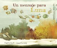 Un mensaje para Luna (Hardback)