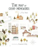 The Map of Good Memories (Hardback)