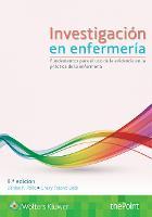 Investigacion en enfermeria: Fundamentos para el uso de la evidencia en la practica de la enfermeria (Paperback)