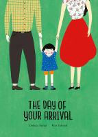 The Day of Your Arrival (Hardback)