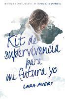 Kit de supervivencia para mi futura yo / The Memory Book (Paperback)