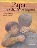 Papa, ME Echaras De Menos? (Hardback)