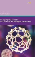 Designing Nanosensors for Chemical and Biological Applications (Hardback)