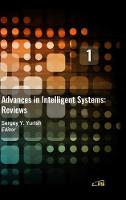 Advances in Intelligent Systems: Reviews, Vol. 1 (Hardback)
