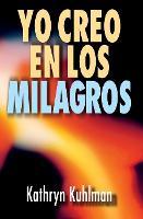 Yo Creo En Los Milagros (Paperback)