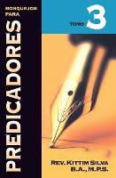 Bosquejos Para Predicadores Tomo 3 (Paperback)