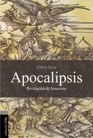 Apocalipsis: La Revelacion de Jesucristo (Paperback)