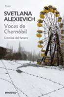 Voces de Chernobil: Cronicas del futuro (Paperback)
