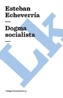 Dogma socialista - Pensamiento (Paperback)