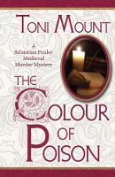 The Colour of Poison: A Sebastian Foxley Medieval Mystery (Paperback)