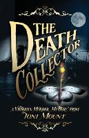 The Death Collector: A Victorian Murder Mystery (Paperback)