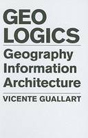 Geologics: Geography, Bits and Architecture (Hardback)