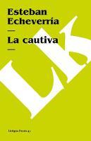La cautiva - Poesia (Linkgua) (Paperback)