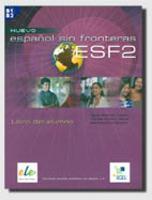 Nuevo Espanol Sin Fronteras 2 Student Book - Nuevo Espanol Sin Fronteras (Paperback)