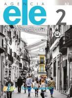 Agencia ELE 2 Nueva Edicion : A2 : Exercises Book with free coded access to web