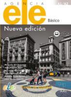 Agencia ELE Basico : Nueva Edicion : A1 + A2 : Exercises book with free coded web access