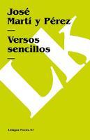 Versos sencillos - Poesia (Linkgua) (Paperback)