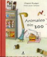 Animales sin zoo (Hardback)