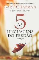 As 5 linguagens do perdao - 2a edicao (Paperback)