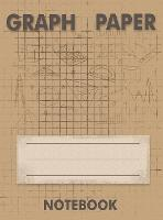 Graph Paper Notebook: Grid Paper Notebook, Quad Ruled, 100 Sheets (Large, 8.5 x 11), Grid Notebook (Hardback)