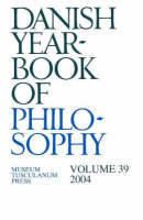 Danish Yearbook of Philosophy: Volume 39 (Paperback)