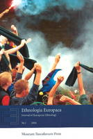 Ethnologia Europaea: Part 1: Journal of European Ethnology (Paperback)