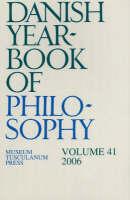 Danish Yearbook of Philosophy: Volume 41 (Paperback)