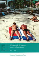 Ethnologia Europaea: Part 2: Journal of European Ethnology (Paperback)