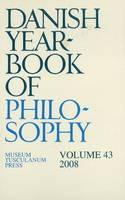 Danish Yearbook of Philosophy: v. 43