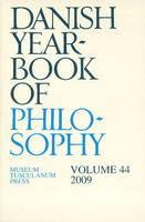Danish Yearbook of Philosophy: Volume 44 (Paperback)