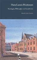 Hans Lassen Martensen: Theologian, Philosopher and Social Critic (Hardback)