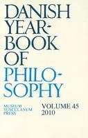 Danish Yearbook of Philosophy: Volume 45