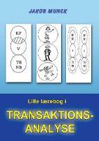 Lille laerebog i transaktionsanalyse (Paperback)
