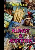 Kunst og aestetik: - en kort indforing (Paperback)