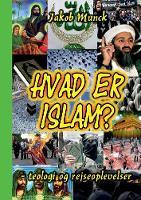 Hvad er Islam?: -teologi og rejseoplevelser (Paperback)