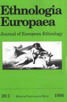 """Ethnologia Europaea: 1996 v. 26:1: Journal of European Ethnology - """"Ethnologia Europaea: Journal of European Ethnology"""" v. 26:1 (Paperback)"""